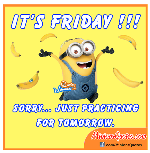 Friday minion