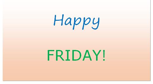 Happy Friday on M-Word